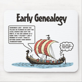 Early Genealogy Cartoon Mouse Pad