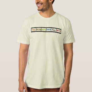 Early Morning Matinee Movie Fans Meetup T Shirts