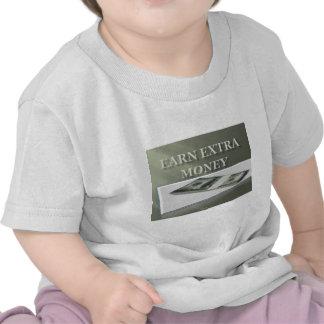 Earn extra money t-shirt