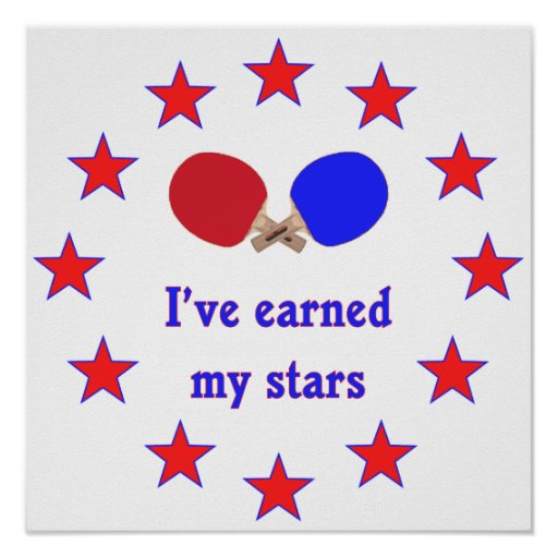 Earned My Stars Ping Pong Posters