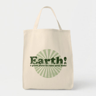 Earth, a great place to raise your kids!