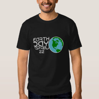Earth Day April 22 design T-shirts