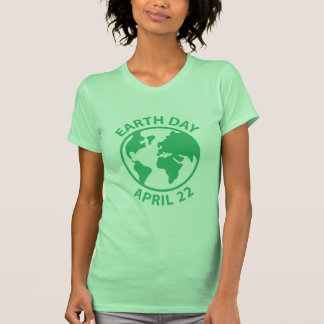Earth Day, April 22 Shirt