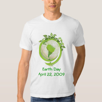 EARTH DAY APRIL 22nd Shirts