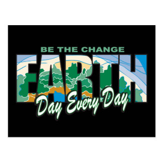 Earth Day Be The Change Postcard