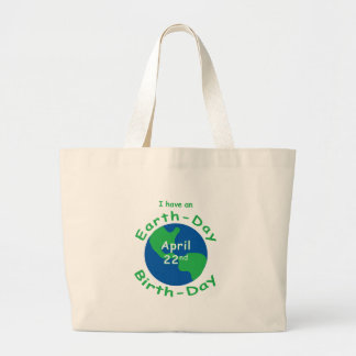 Earth Day Birthday Large Tote Bag