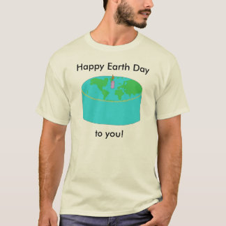 Earth Day Cake apparel T-Shirt
