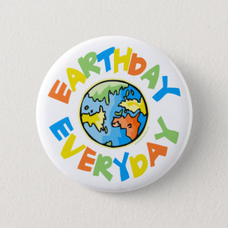 Earth Day Every Day 6 Cm Round Badge