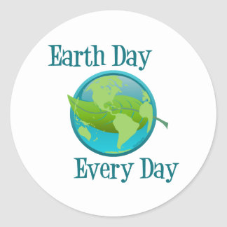 Earth Day Every Day Round Stickers