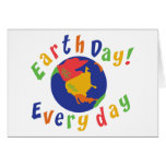 Earth Day Everyday Greeting Card