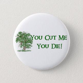 Earth Day Humor 6 Cm Round Badge