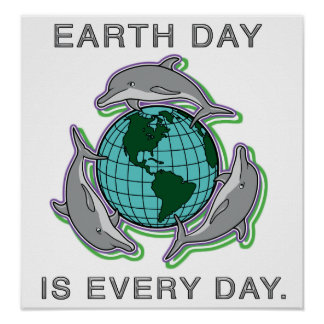 """""""Earth Day is Every Day""""  Poster/ Print"""