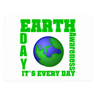 Earth Day It's Every Day Postcard