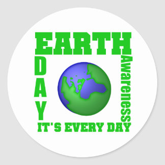 Earth Day It's Every Day Round Sticker