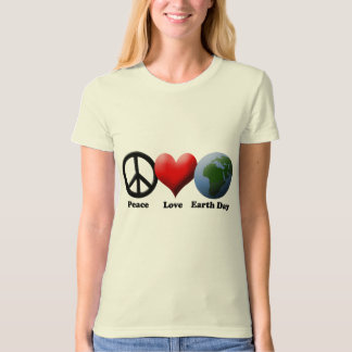 Earth Day, Peace Love Earth Day T Shirts