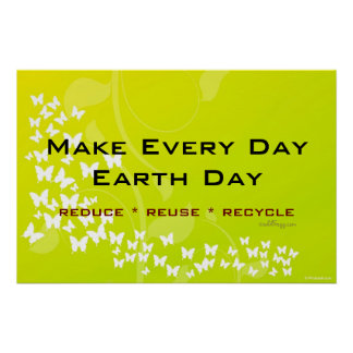 Earth Day Reduce Reuse Recycle Poster