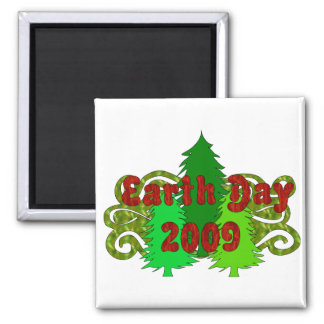Earth Day Trees 2009 Square Magnet