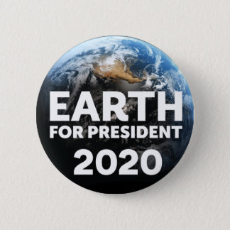 "Earth for President Campaign Button, ""Blue Marble"" 6 Cm Round Badge"