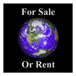 Earth For Sale Or Rent Poster
