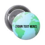 Earth Globe Background Custom Text 6 Cm Round Badge