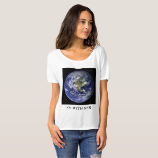 Earth I'm With Her T-Shirt