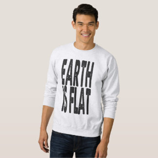 Earth is Flat - #1 CLASSIC Sweatshirt