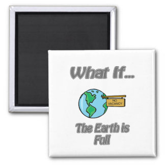 earth is full square magnet