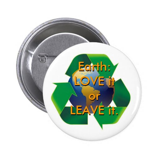 Earth: LOVE it or LEAVE it - Button