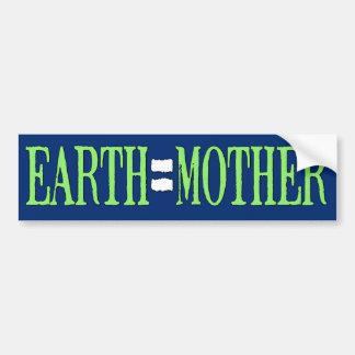 Earth=Mother Bumper Sticker