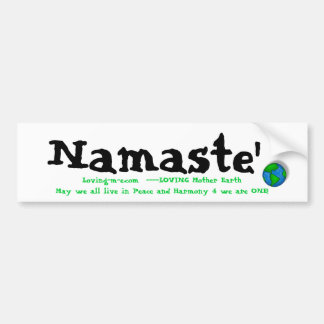 earth, Namaste', Loving-m-e.com  ----LOVING Mot... Bumper Sticker
