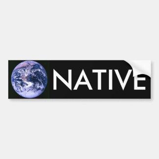 Earth Native Bumper Sticker