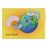Earth needs to cool down Greeting Card