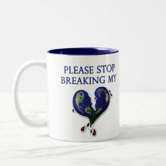 Earth: please stop breaking my heart coffee mugs