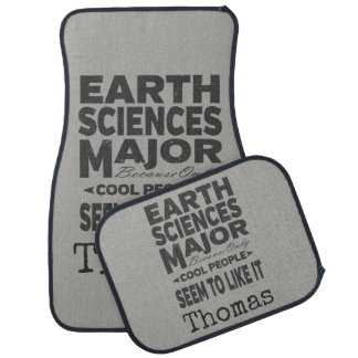 Earth Sciences College Major Cool People Car Mat