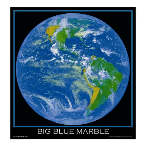 Earth The Big Blue Marble Posters From Space Zazzle