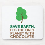 Earth, The Only Planet With Chocolate Mousemat