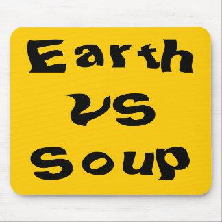 Earth vs.Soup Mousepads
