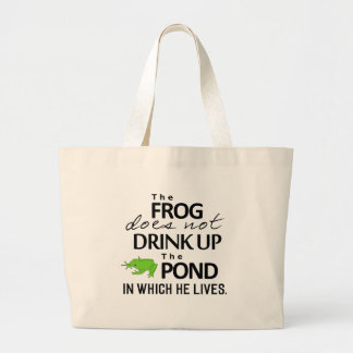 Earth Wisdom - The Frog Does Not Drink Up... Jumbo Tote Bag