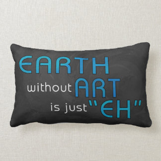 Earth without Art Throw Pillows