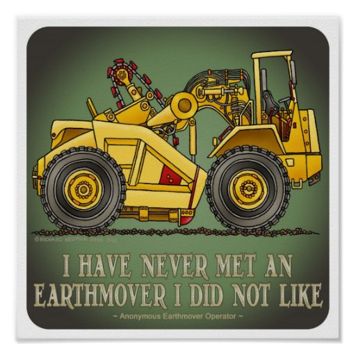 Earthmover Scraper Operator Quote Poster