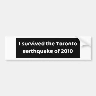 EARTHQUAKE Toronto Bumper Sticker