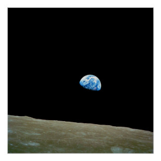 Earthrise Taken by the Apollo 8 Mission Crew Poster