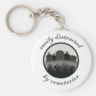 Easily Distracted By Cemeteries Basic Round Button Key Ring