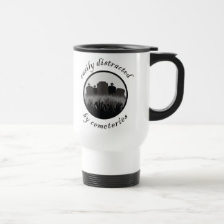 Easily Distracted By Cemeteries Coffee Mugs
