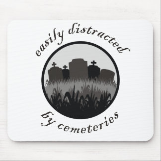 Easily Distracted By Cemeteries Mouse Mat
