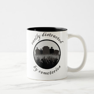 Easily Distracted By Cemeteries Two-Tone Mug