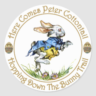 Easster - Here Comes Peter Cottontail Round Sticker