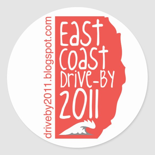 East Coast Drive By 2011 Classic Round Sticker
