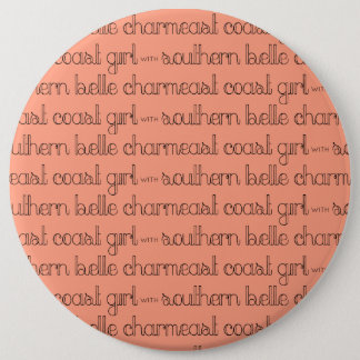 East Coast Girl with Southern Belle Charm 6 Cm Round Badge