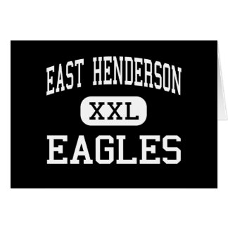 East Henderson - Eagles - Senior - East Flat Rock Cards